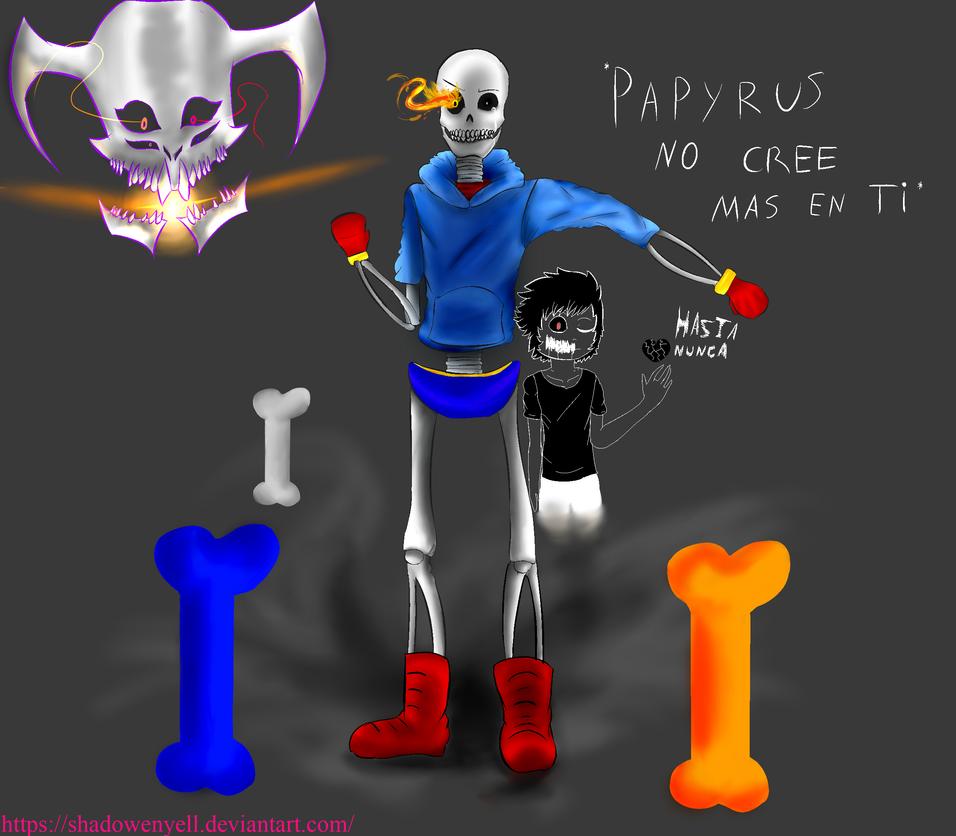 Papyrus conmigo de su lado by shadowEnyell