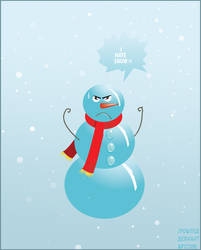 Snowmans do not like snow by Rofled