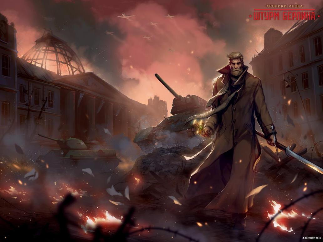 The Chronicles of Inok: Storming of Berlin by EGOR-URSUS