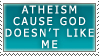 Atheism by KingBradders