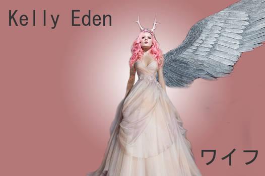 Kelly Eden - Waifu