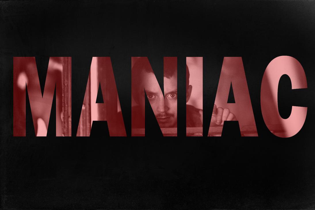 maniac - photo #14