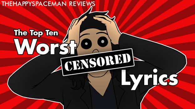 The Top Ten Worst Censored Lyrics