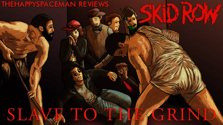 Slave to the Grind Review