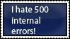 (Request) 500 internal errors suck by Ninja-Froggy