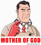 Team Fortress 2 - MOTHER OF GOD