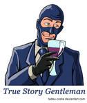 Team Fortress 2 - True Story Gentleman