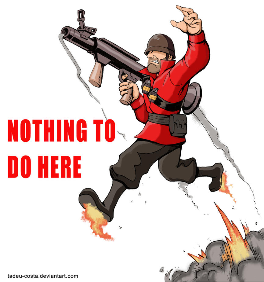 Team Fortress 2 - Nothing to do here by Tadeu-Costa