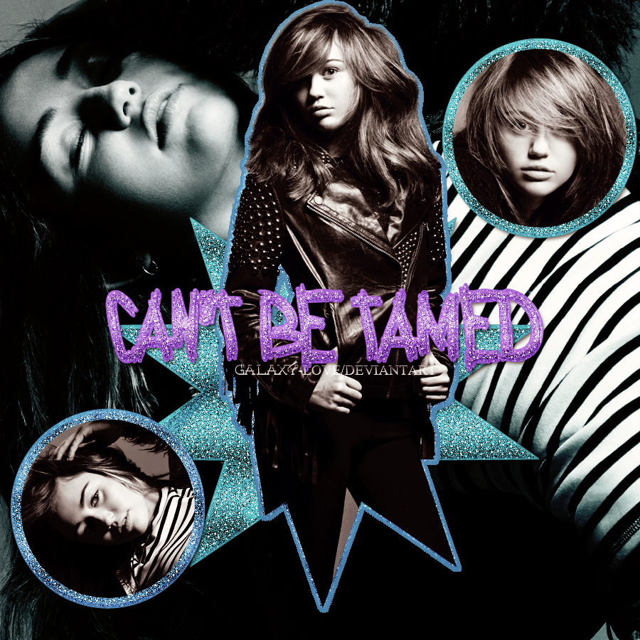 Can't Be Tamed by Galaxy-Love