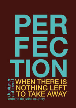 When does a designer achieve perfection?