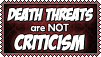 Death Threats Are Not Criticism by AnScathMarcach