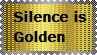 Silence is Golden by LadyIlona1984