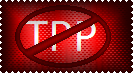 Anti-TPP by LadyIlona1984