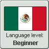 Mexican Spanish Level: Beginner by DimensionalSkull
