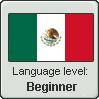 Mexican Spanish Level: Beginner by DimensionalSkull