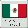 Mexican Spanish Level: Expert by DimensionalSkull