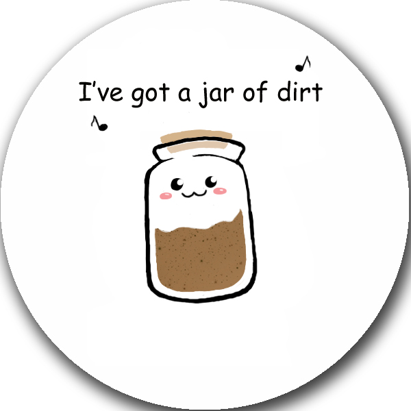 Jar-o-Dirt Button by arivanna