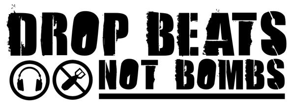 Drop Beats, Not Bombs by Just-Defy
