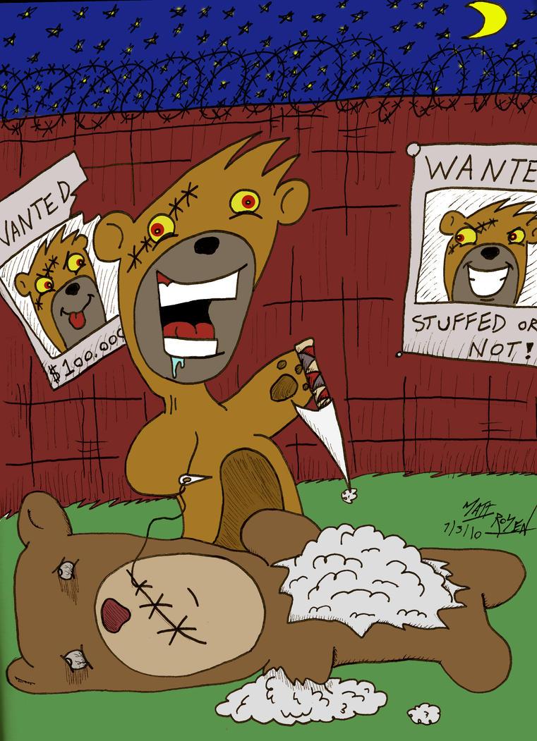 Teddy Bear Serial Killer by MATTROSENART on deviantART