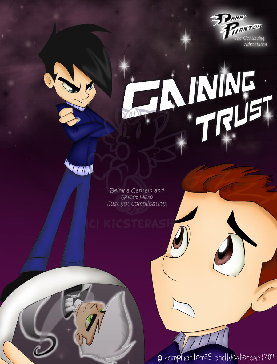 Danny Phantom: Gaining Trust by KicsterAsh