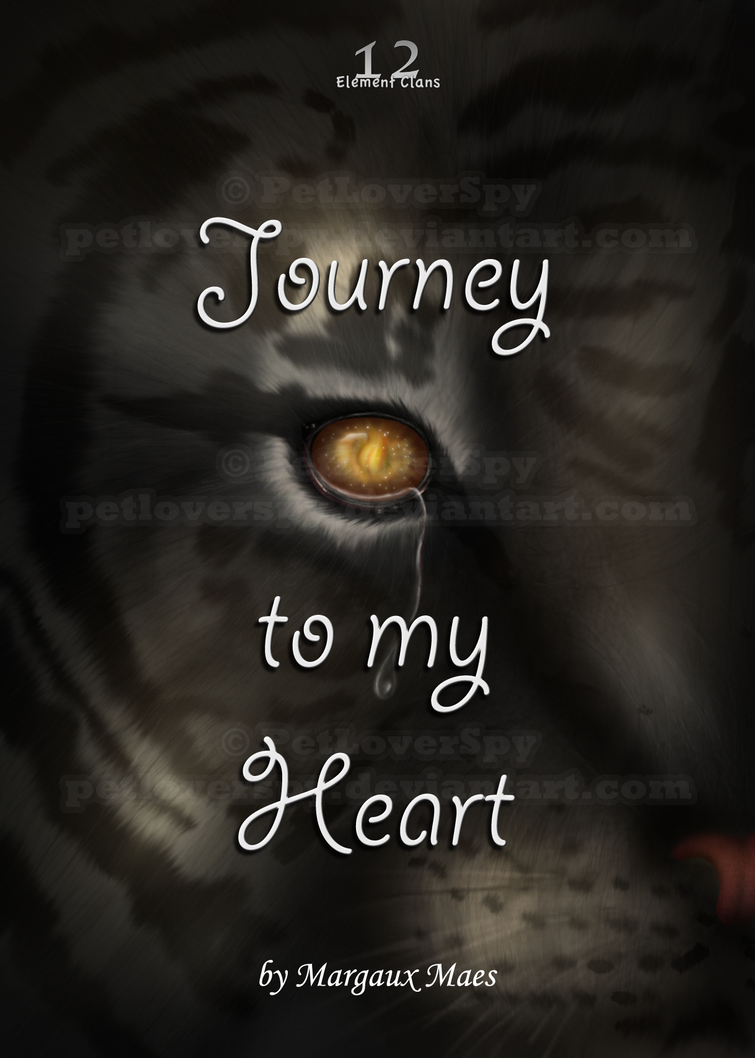 Journey to my Heart available online by PetLoverSpy