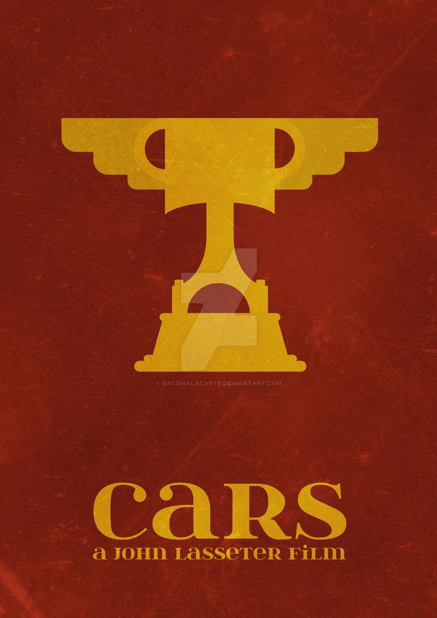 Cars Movie Poster By Baconalacarte On Deviantart