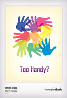 Too Handy? - Poster Design by Sozokai