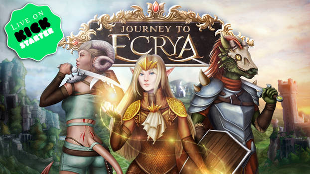 Journey to Ecrya is LIVE on Kickstarter now!