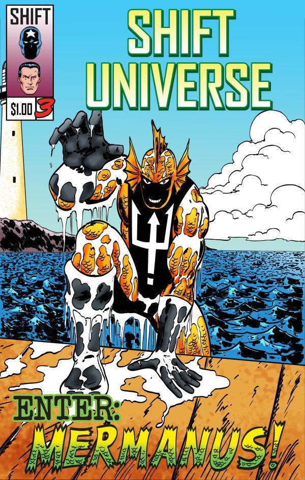 Shift Universe #3: Enter: Mermanus! by joeyjarin