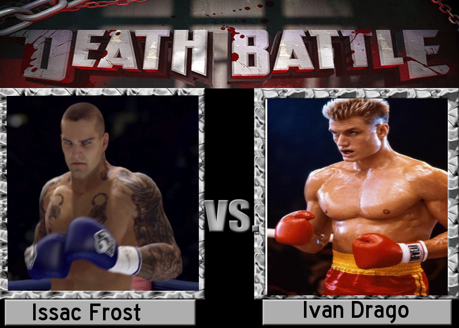 [Image: death_battle__isaac_frost_vs_ivan_drago_...6wpgir.png]