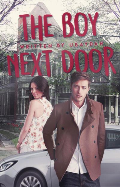 THE BOY NEXT DOOR by alphagurl24