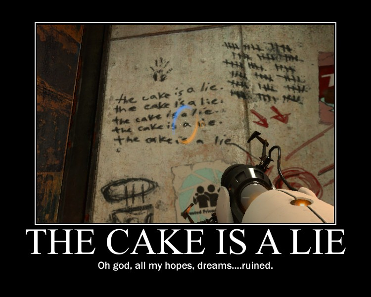 The Cake Is A Lie Meaning