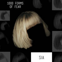 Sia. CD. 1000 Forms of Fear