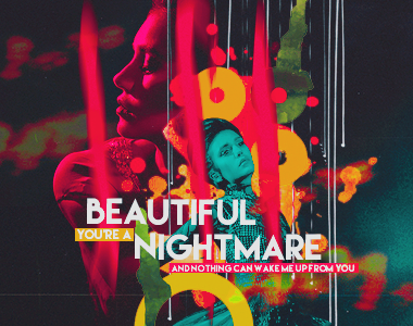 you're a beautiful nightmare by endl-ess-ly