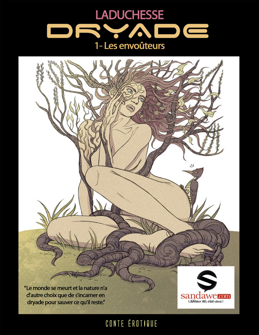 Dryade, BD pour public averti by StphanieLeduc