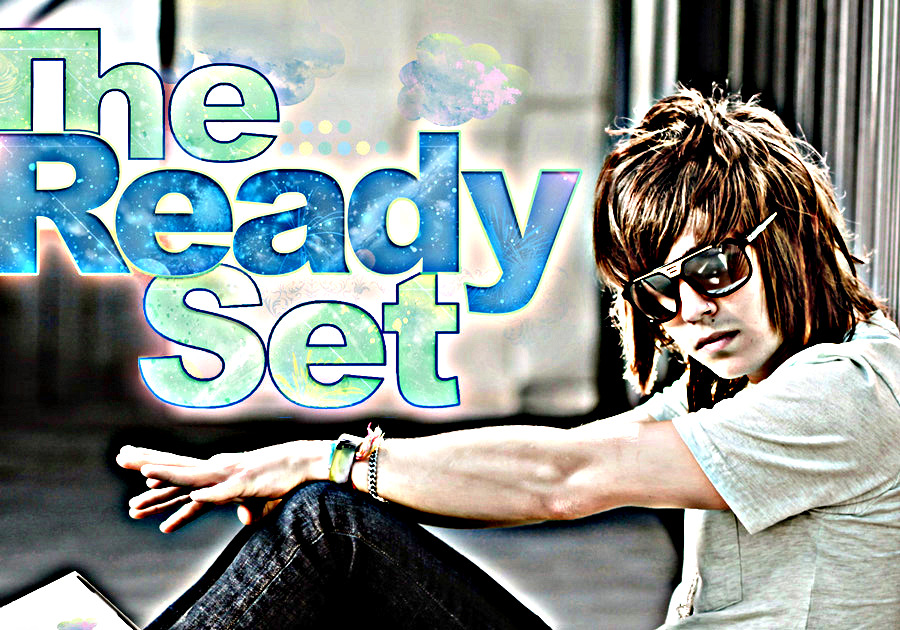 The Ready Set by casey382