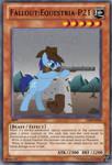 Fallout Equestria-P21 YuGiOh card by Digigex90