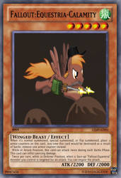 Fallout Equestria-Calamity YuGiOh Card by Digigex90