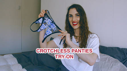 Crotchless Panties by piperblush