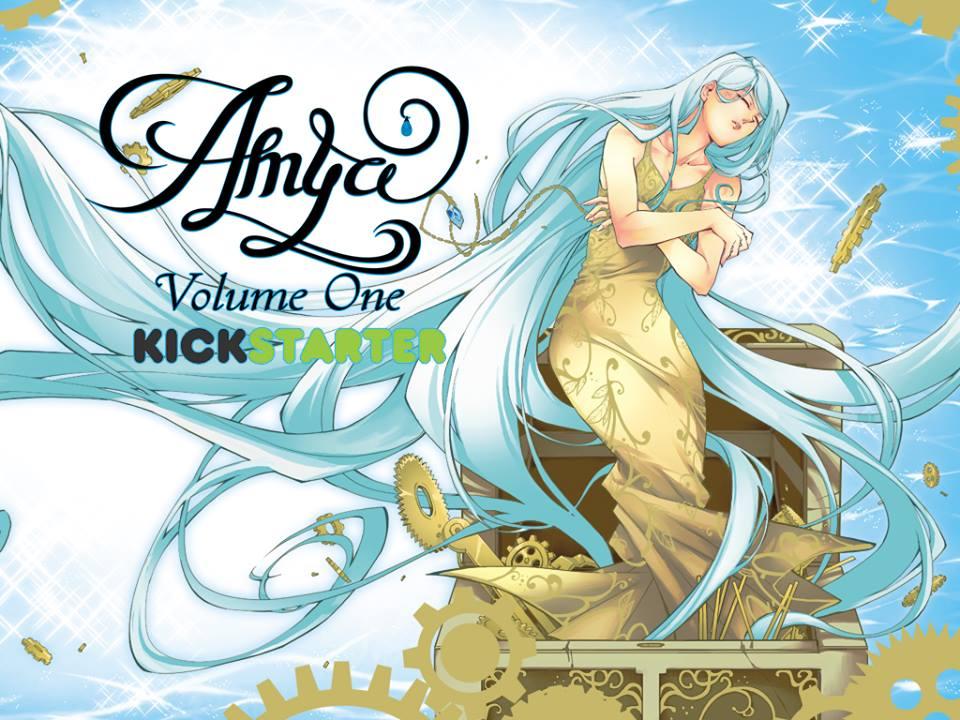 Amya Kickstarter : Volume One