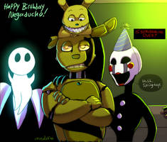 FNAF - Why Are Birthdays Good For You?