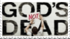 God's NOT Dead Stamp by ThalionKoi