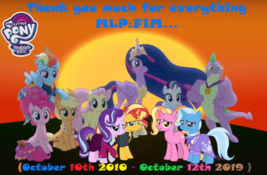 Thank you much for everything MLP FIM... by lachlancarr1996