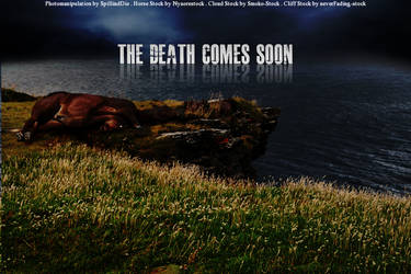 The Death comes soon by SpillingDie
