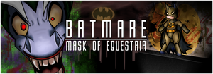 Batmare: MofE Banner