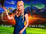 A Dragon is Not a Slave