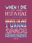 Dance In The Graveyards