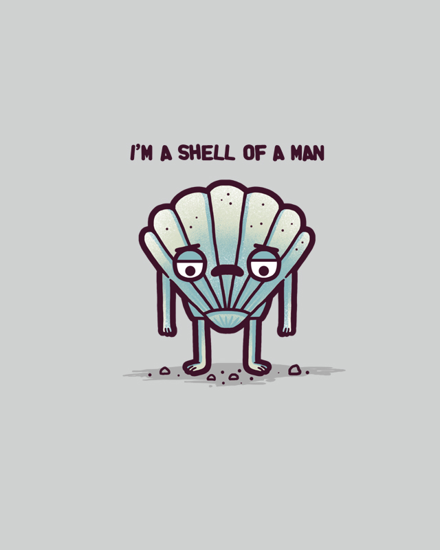 Shell of a man by randyotter