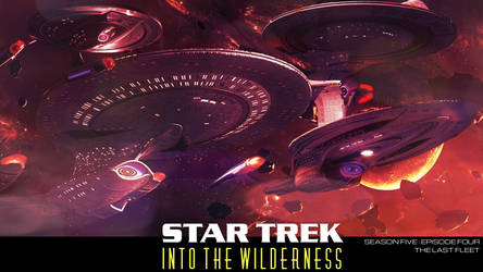 ST: Into The Wilderness - The Last Fleet by jonbromle1
