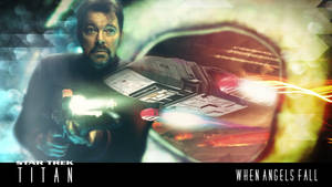 Star Trek: Titan - When Angels Fall